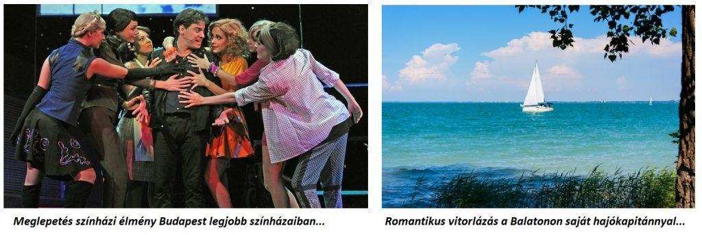 Meglepetés színházi élmény Budapest legjobb színházaiban, Romantikus vitorlázás a Balatonon saját hajókapitánnyal