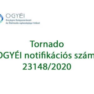 Biztonságos, engedélyezett és legális termék. A Tornado jóváhagyott OGYÉI notifikációval rendelkezik.